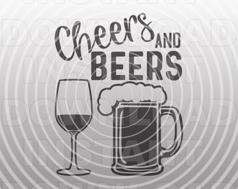 Cheers and Beers SVG File,Beer Mug svg,Wine Glass svg -Vector Art Commercial/Personal Use- Cricut,Silhouette,Cameo,Vinyl,Heat Transfer Vinyl