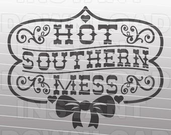35412d3c118b Hot Southern Mess SVG File