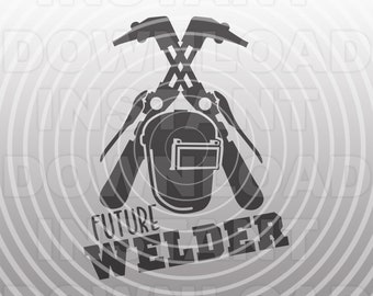 Future Welder SVG File,Welding SVG File,Skilled Trades SVG -Vector Clip Art for Commercial & Personal Use- Cricut,Cameo,Silhouette,Vinyl Cut