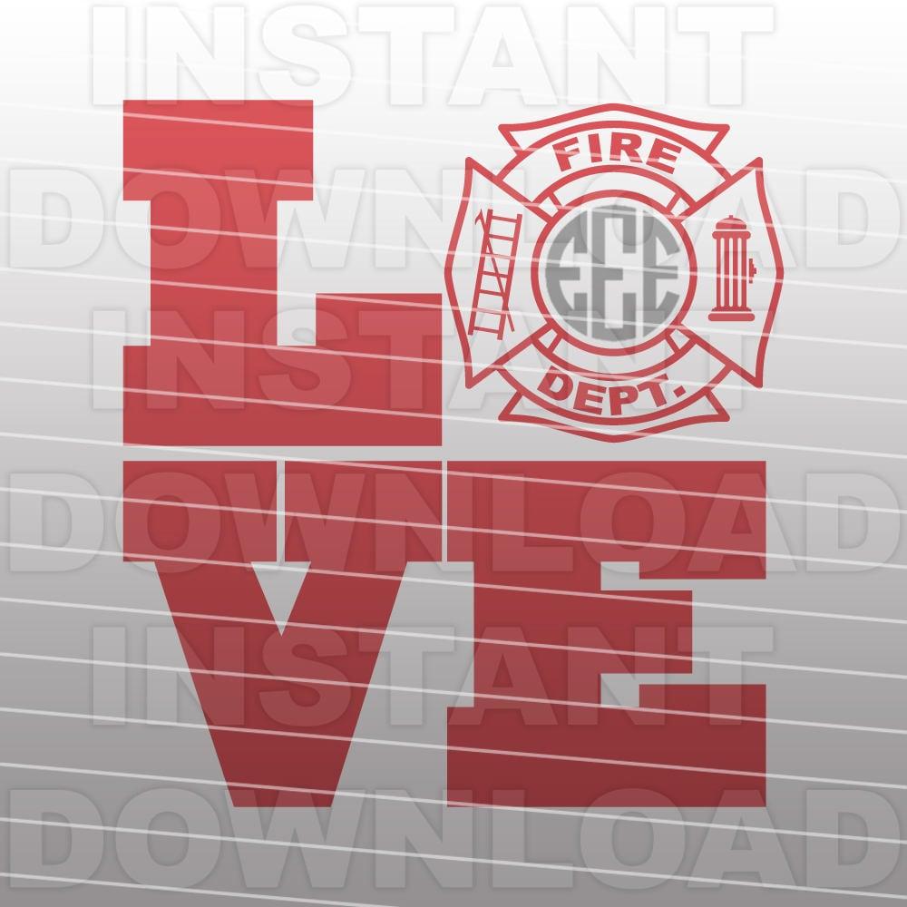 Download Firefighter LOVE SVG File Firefighter Wife SVG Fireman | Etsy