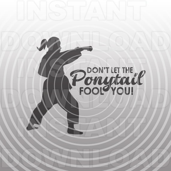 funny don t let the ponytail fool you girls karate svg etsy