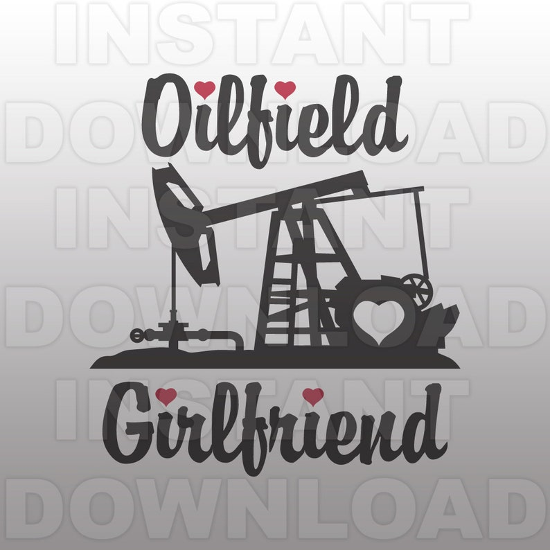 58fe6363 Oilfield Girlfriend SVG FilePumpjack SVG FileRoughneck SVG | Etsy