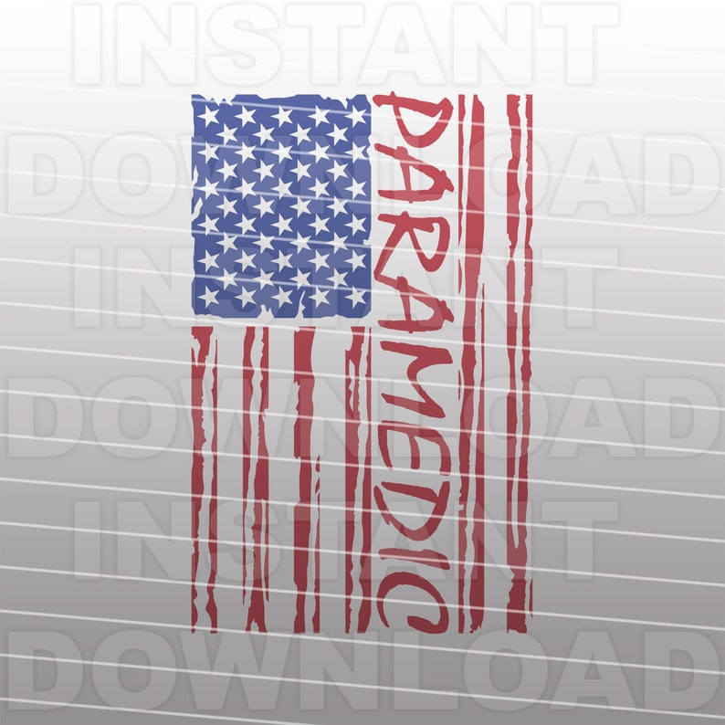 Paramedic SVG File,Paramedic EMT Distressed USA Flag -Commercial & Personal  Use Vector Art Cut File- Cricut,Cameo,Silhouette,Vinyl Decal