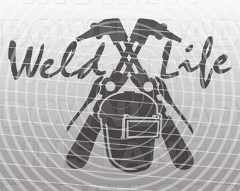 Weld Life SVG File,Welding SVG File,Welder SVG File-Vector Clip Art for Commercial/Personal Use-Cricut,Cameo,Silhouette,Vinyl,Heat Transfer