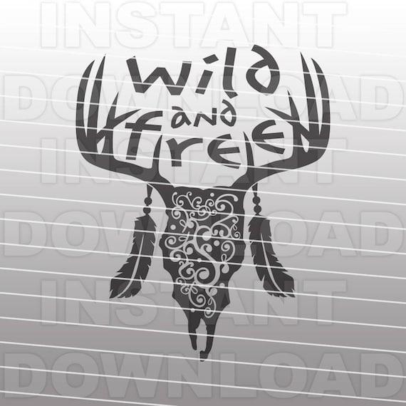 Wild And Free Svg Filefancy Deer Skull Svg Filewestern Svg Etsy