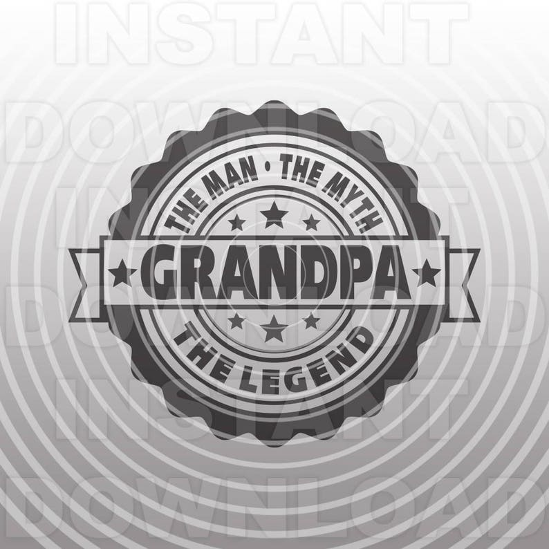97184875 Grandpa the man the legend filebirthday day etsy jpg 794x794 Worlds best  papaw stencil