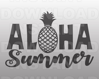 Aloha Summer SVG File,Beach Summer Vacation Word Art Quote SVG,pineapple svg-Commercial & Personal Use- Vector svg for Cricut,Silhouette svg