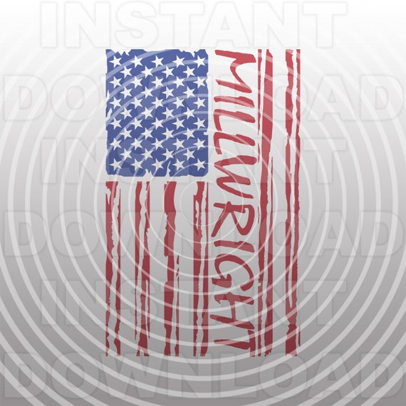 Millwright Distressed American Usa Flag Svg File Vector Clip Etsy