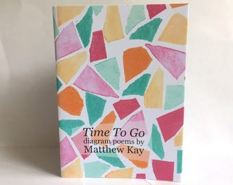 """Diagram poetry chapbook / collage zine """"Time To Go"""""""