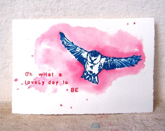 """Oh what a lovely day to be / pink/ Original Miniprint 10x15cm/4x6""""/A6"""