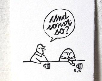"Und sonst so / Original Miniprint 10x15cm/A6/4x6"""