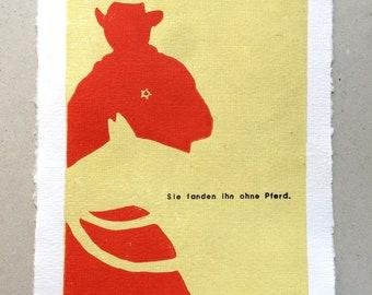 Sie fanden ihn ohne Pferd / Linocut Print