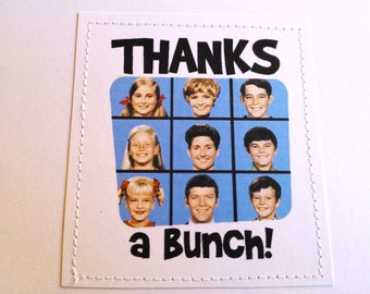 Retro thank you card. Thanks a Bunch. The Brady Bunch 70s tv show.
