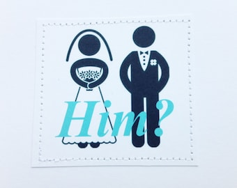 Humorous sarcastic wedding card. Him.