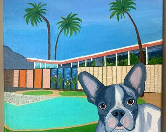 Modern Frenchie - Mid Century Modern dog painting MCM house with pool and palm trees