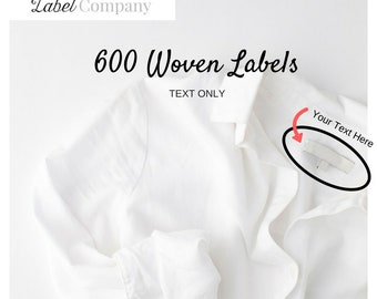 WOVEN  Clothing Labels - 600 - Sewing Tags - TEXT ONLY