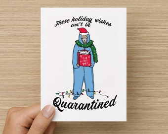 These Holiday Wishes Can't Be Quarantined Recycled Paper Folded Greeting Card
