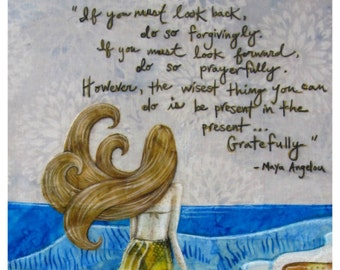 Maya Angelou quote, Nautical beach decor, Be present gratefully, aqua blue ocean waves, gifts for her, 8.5 x 11 archival print