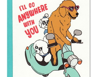 I'll Go Anywhere With You Card