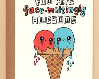 Face-Meltingly Awesome Ice Cream Card