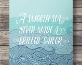 Quote print A smooth sea never made a skilled sailor Vintage style Typography Nautical decor art print Printable art instant download