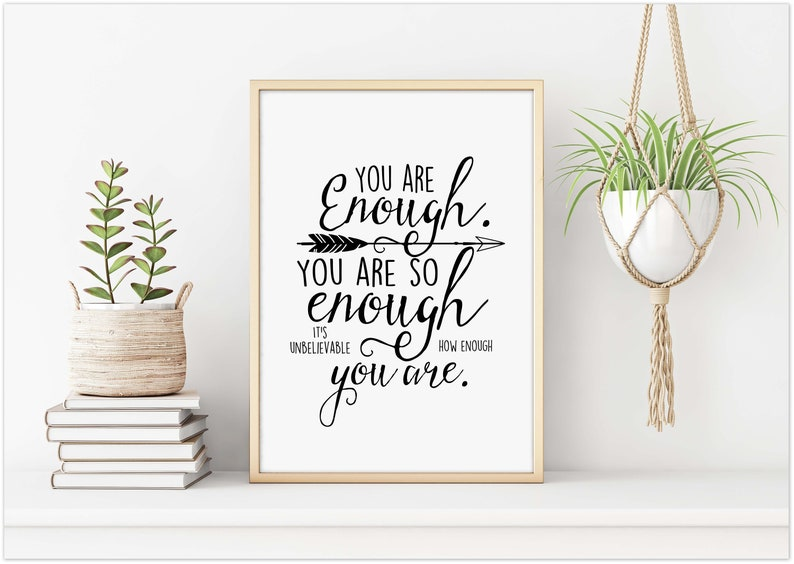 You Are Enough You Are So Enough Its Unbelievable How Etsy