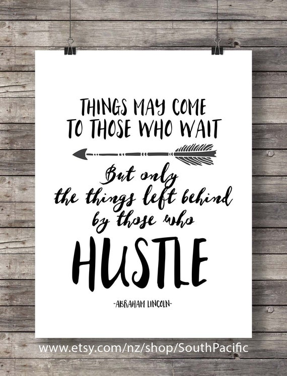Good Things Come To Those Who Hustle Quote Print Typography Etsy