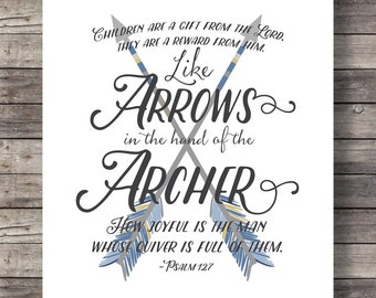 Like arrows in the hand of the archer Psalm 127v4 Scripture typography arrows wall art Bible Verse Printable wall art Bible journaling