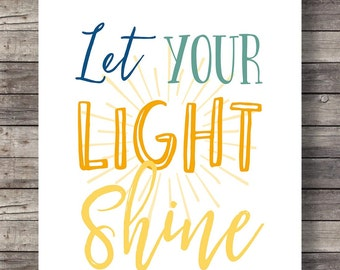 Let your light shineHand lettering typography Printable art | Inspirational Quote Motivational Print Wall Decor Scripture Print