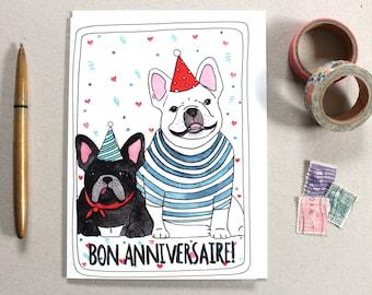 Birthday Card - French Bulldog Birthday Card - French Birthday Card - Blank Birthday Card - Happy Birthday Card - Bon Anniversaire