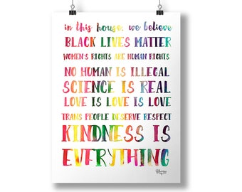 In this house manifesto quote print with rainbow text - black lives matter, love is love, women's rights are human rights, science is real