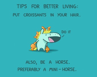 Tips For a Better Life According To a Mini-Horse Art Print