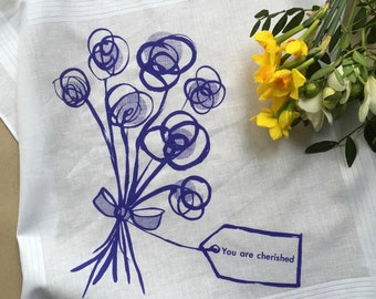 You Are Cherished flower posy screen printed cotton square handkerchief