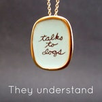 Talks to Dogs Necklace - Gold and Sterling Silver Dog Jewelry