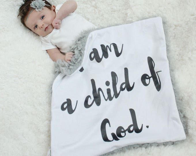 Custom Baby Blanket I am a child of God faux fur minky lovey baby gift cloud blanket llama newborn gift plush photo prop
