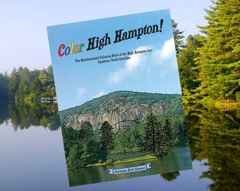 Color High Hampton! Adult coloring book/ kids coloring book of NC mountain vacation resort