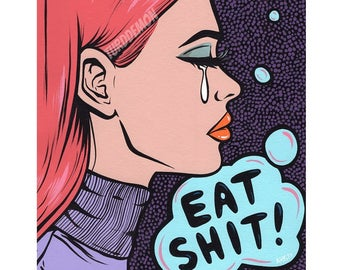 Eat It! Crying Comic Girl Original Painting