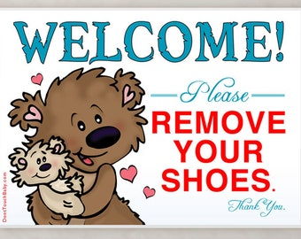 Bears WELCOME Please Remove Your Shoes 5x7 Sign - Baby, Mama