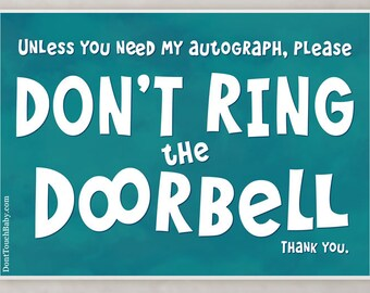 FAVREAU Unless You Need my Autograph, Do Not Ring the Door Bell Sign, teal clouds