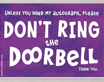 FAVREAU Unless You Need my Autograph, Do Not Ring the Door Bell Sign, purple clouds