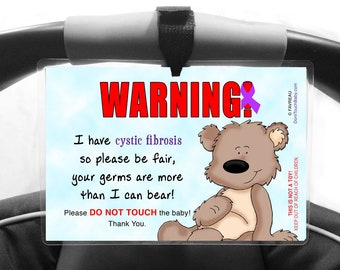 Cystic Fibrosis Please Don't Touch My Baby Car Seat Carrier Sign by FAVREAU  - More Than I Can Bear
