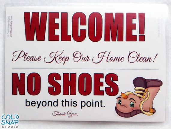 Welcome Remove Shoes At The Door Sign No Shoes In The