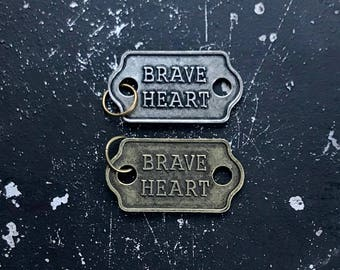 Brave Heart Metal Tag, DIY Jewelry Findings for Necklace, Industrial, Steampunk Word Charms, Jewelry Parts With Words, Lead and Nickel Free
