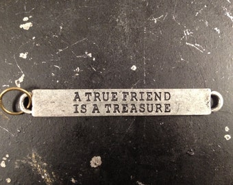 A True Friend Is A Treasure, Metal Charms With Sayings, Charms With Words, Friend Charms, Industrial Charms, Steampunk Necklace Charms,