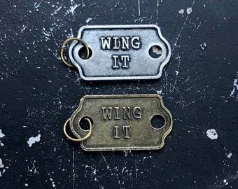 Wing It Charm, Industrial Metal Tag for DIY Necklace Making, Lead and Nickel Free Jewelry Finding, Parts for Jewelry Assemblage, Word Charm
