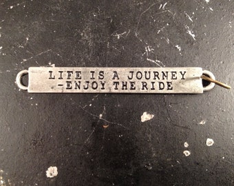 Metal Word Charm For DIY Jewelry Making, Life is a Journey Enjoy The Ride, Industrial Jewelry Parts, Steampunk Necklace Parts, Gunmetal Tags