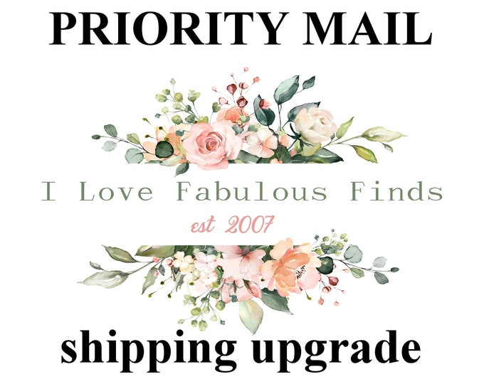 PRIORITY SHIPPING UPGRADE. United States Only. Faster shipping.