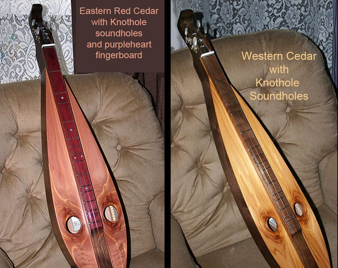 Custom Cedar Mountain Dulcimer, 4-string Tear-drop, with natural sound-holes - optional electric. Item# WCW001/RCW003