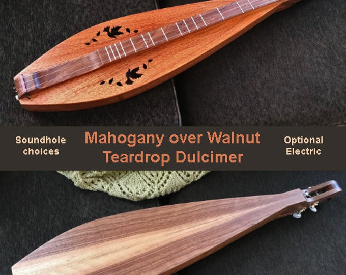 New Mahogany Teardrop Mountain Dulcimer, 4-string, with Soundhole Choices, and optional Electric (Case Included): Item# MWTD001