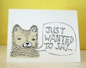 Just Wanted to Say... Blank Note Card